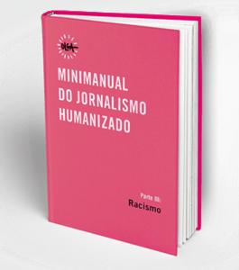 mini manual jornalismo humanizado racismo