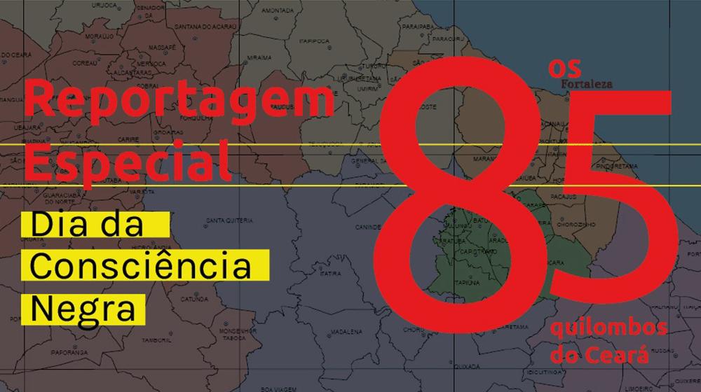 Onde estão as comunidades quilombolas do Ceará?
