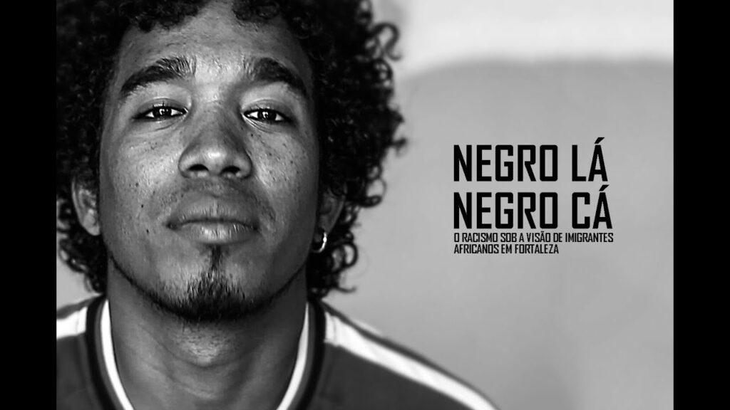 cartaz do documentário Negro Lá, Negro Cá