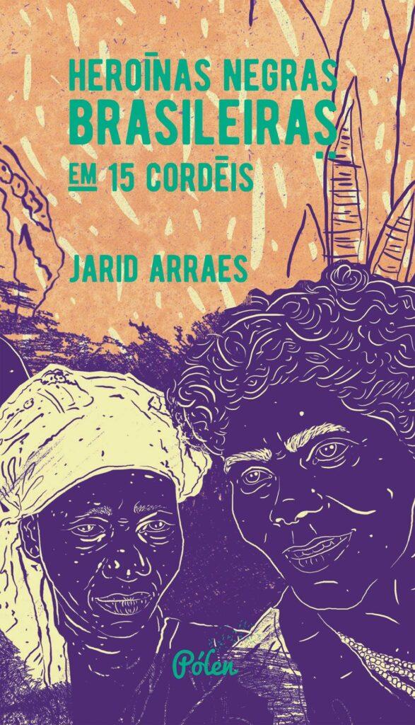 Capa do livro Heroínas negras brasileiras em 15 cordéis