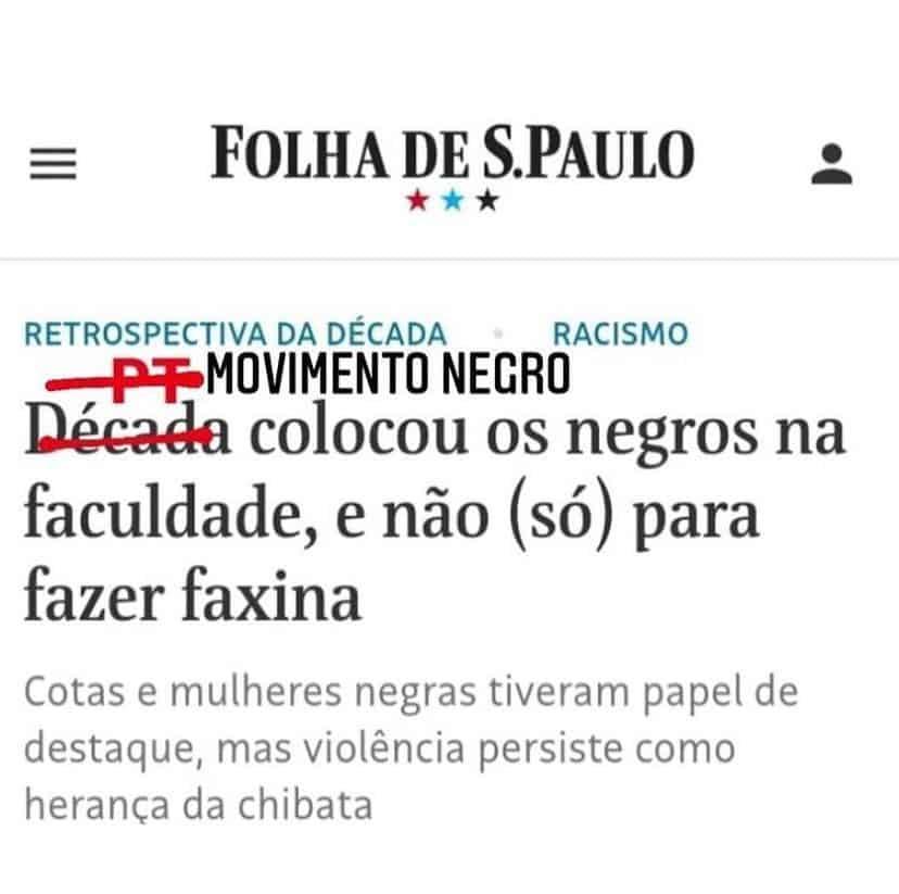 Década, PT, Dilma, Lula e o meme que invisibiliza o Movimento Negro