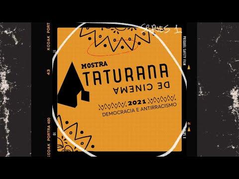 Começa 2ª Mostra Taturana de Cinema: Democracia e Antirracismo